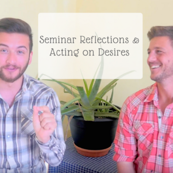 The Divine Truth Experience - Seminar Reflections & Acting on Desires