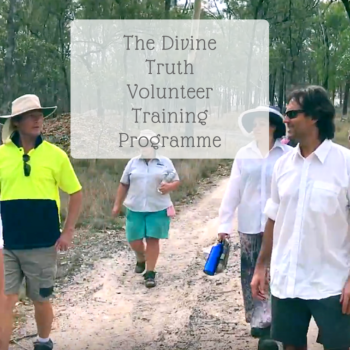 The Divine Truth Experience - The Divine Truth Volunteer Training Programme